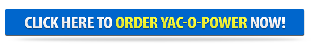 Order Yac-o-Power Now