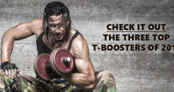 Top Three Testosterone Boosters 2018