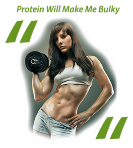 Protein will make you bulky